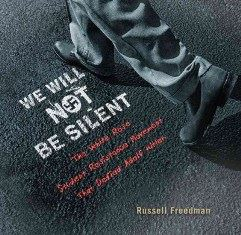 We Will Not Be Silent - The White Rose Student Resistance Movement That Defied Adolf Hitler 241x235.