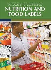 The Gale Encyclopedia of Nutrition and Food Labels (2017)