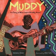 Muddy - The Story of Blues Legend Muddy Waters