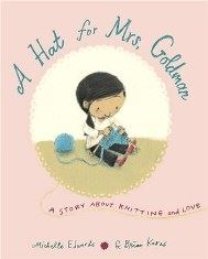 A Hat for Mrs. Goldman - A Story About Knitting and Love