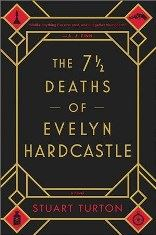 7 and a half Deaths of Evelyn Hardcastle