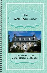 The Well Read Cook: The Friends of the Jones Library Cookbook ($10)