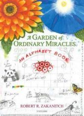 A Garden of Ordinary Miracles
