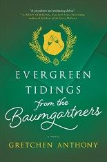 Evergreen Tidings from the Baumgartners