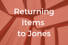 Returning Items to Jones