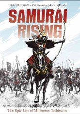 Samurai Rising - The Epic Life of Minamoto Yoshitsune